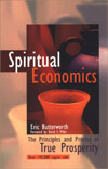 Spiritual Economics : The Principles and Process of True Prosperity