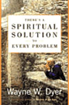 There is an spiritual solution to every problem.